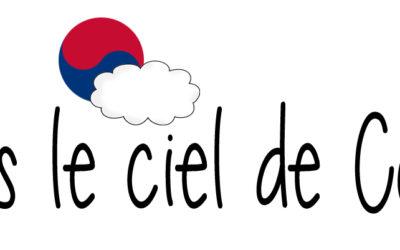 PRESSE – Sous le ciel de Corée
