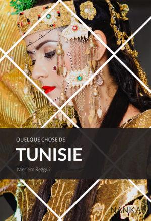 editions-nanika-quelque-chose-de-tunisie-meriem-rezgui