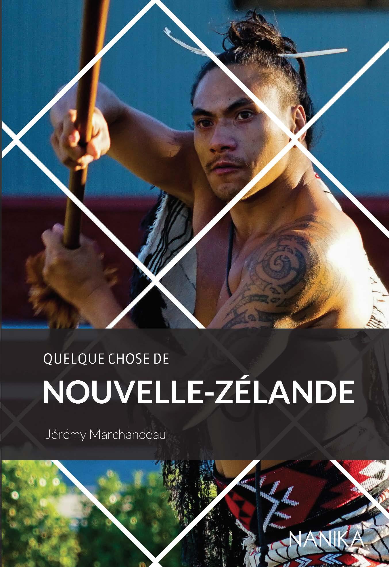 Quelque chose de Nouvelle-Zéalande par Jeremy Marchandeau aux éditions Nanika