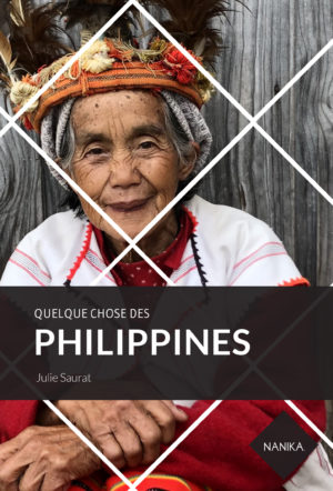 quelque-chose-des-philippines-julie-saurat-editions-nanika