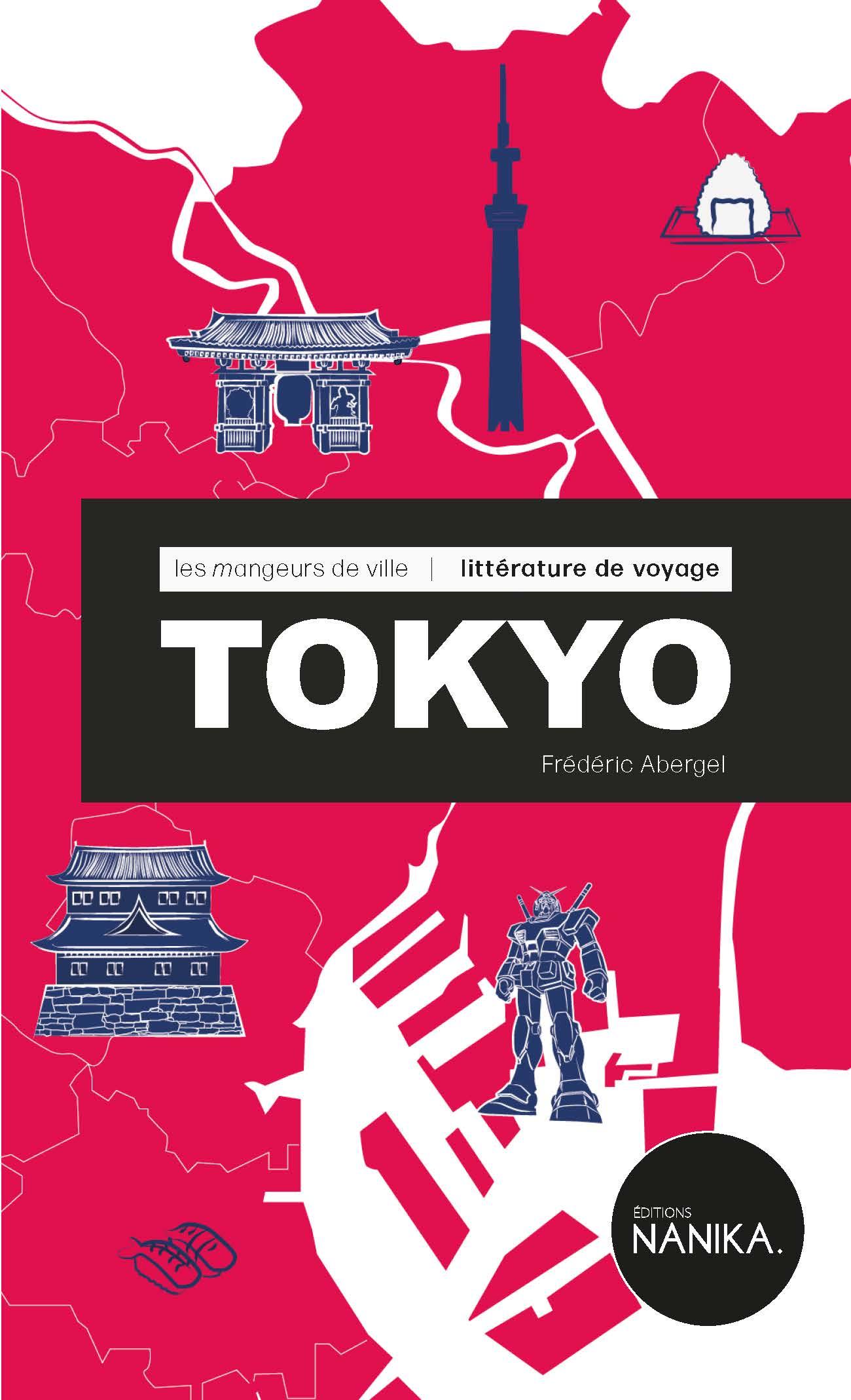Les mangeurs de ville - Tokyo par Frédéric Abergel